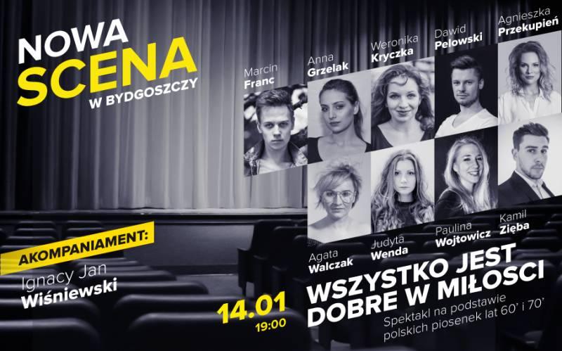 Nowa Scena w Bydgoszczy: Wszystko jest dobre w miłości