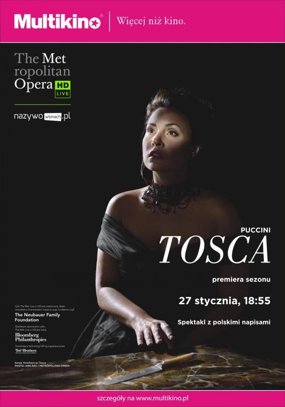 The Metropolitan Opera i Multikino: transmisja opery Tosca
