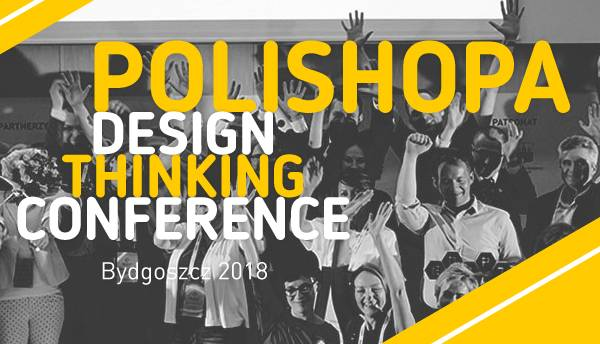 POLISHOPA Design Thinking Conference - REVOLUTION DAY