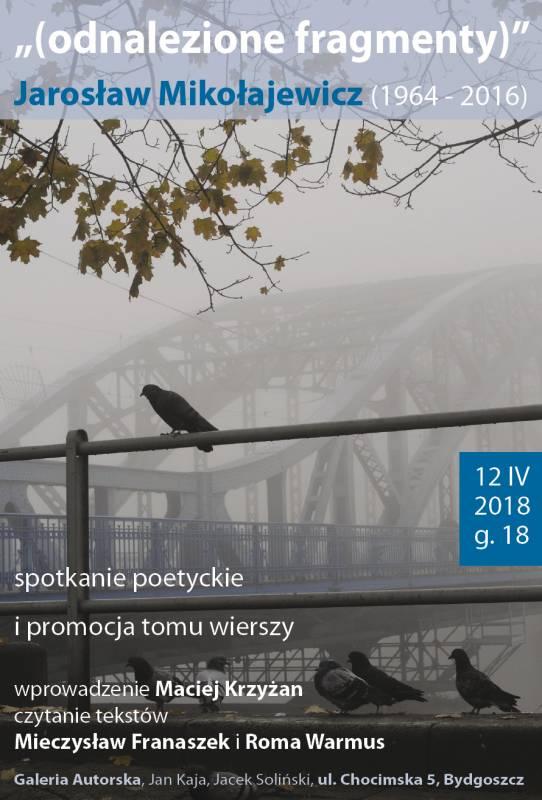 Spotkanie poetyckie poświęcone Jarosławowi Mikołajewiczowi