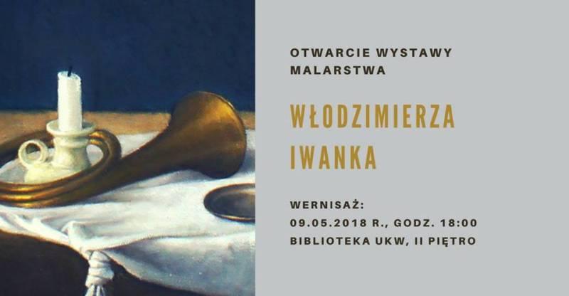 Otwarcie wystawy malarstwa Włodzimierza Iwanka