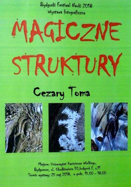 Cezary Toma, Magiczne struktury - wystawa fotograficzna