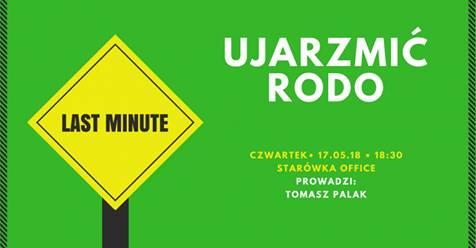 Ujarzmić RODO - Last Minute z Tomaszem Palakiem