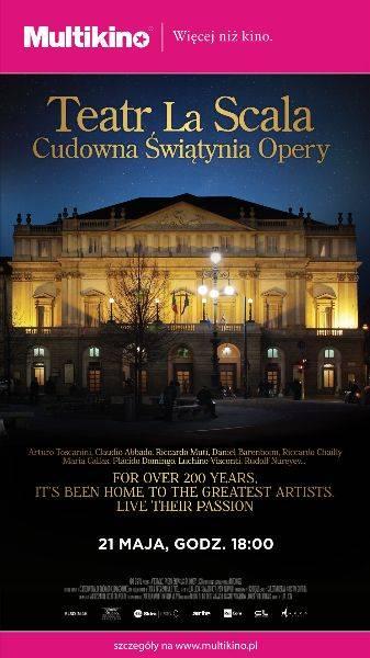 Wystawa na Wielkim Ekranie: Teatro alla Scala - cudowna świątynia opery