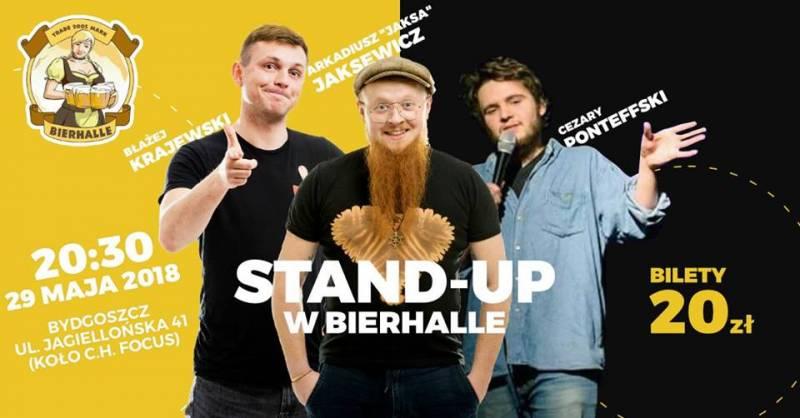 Stand-up w Bierhalle: Krajewski, Jakszewicz, Ponteffski