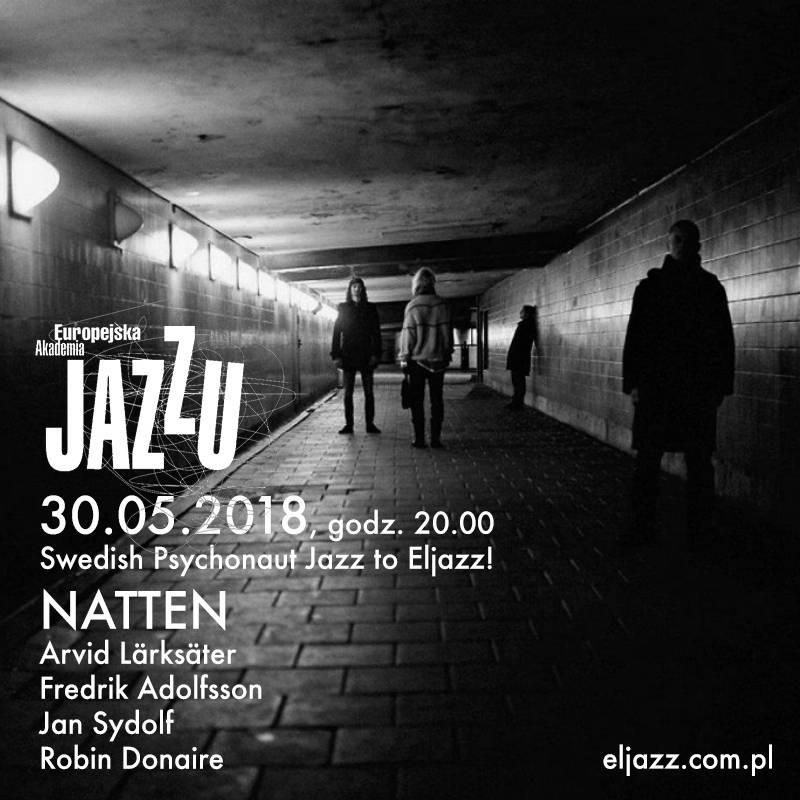 Europejska Akademia Jazzu: Natten
