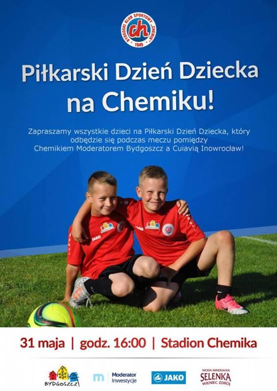 Piłka nożna: Chemik Moderator Bydgoszcz - Cuiavia Inowrocław. Dzień Dziecka