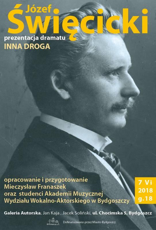 Prezentacja dramatu Józefa Święcickiego - Inna droga