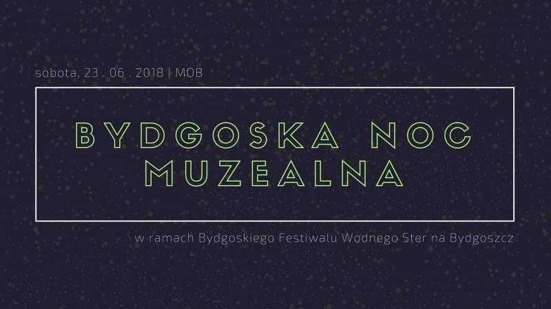 Bydgoska Noc Muzealna