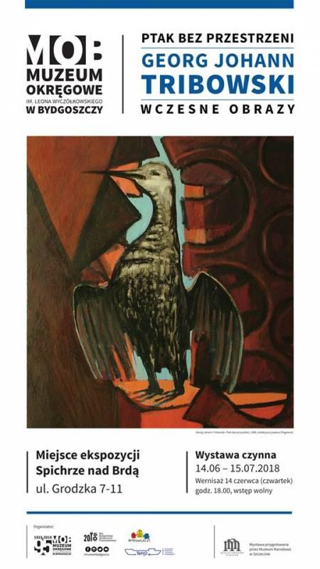 Wernisaż: Ptak bez przestrzeni - Georg Johann Tribowski - wczesne obrazy