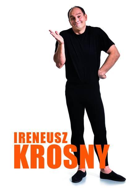 Wieczór z kabaretem 2018: Ireneusz Krosny