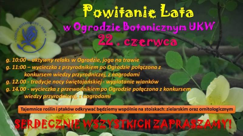 Powitanie Lata do Ogrodu Botanicznego UKW