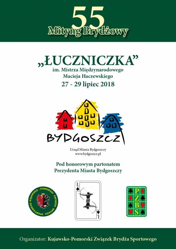 55 Mityng Brydżowy ŁUCZNICZKA im.Mistrza Międzynarodowego Macieja Haczewskiego