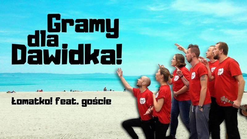 Gramy dla Dawidka! Łomatko! feat. goście
