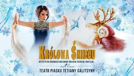 Teatr Piasku Tetiany Galitsyny Rodzinne Widowisko Królowa Śniegu