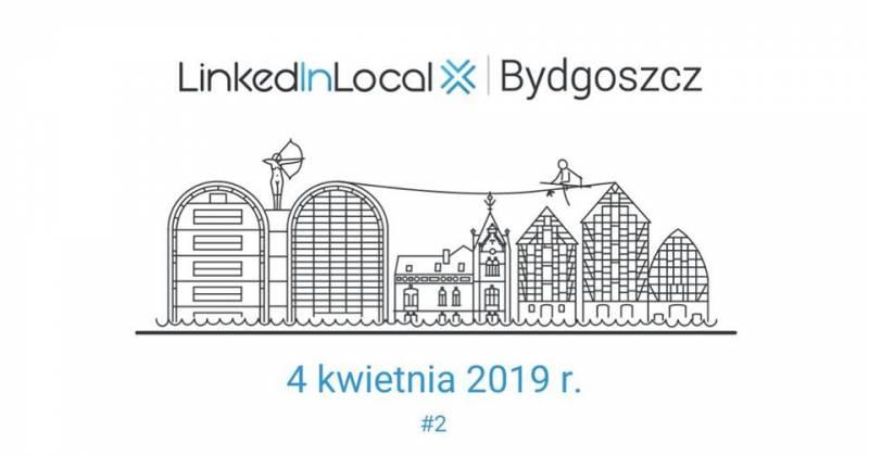 LinkedIn Local Bydgoszcz #2
