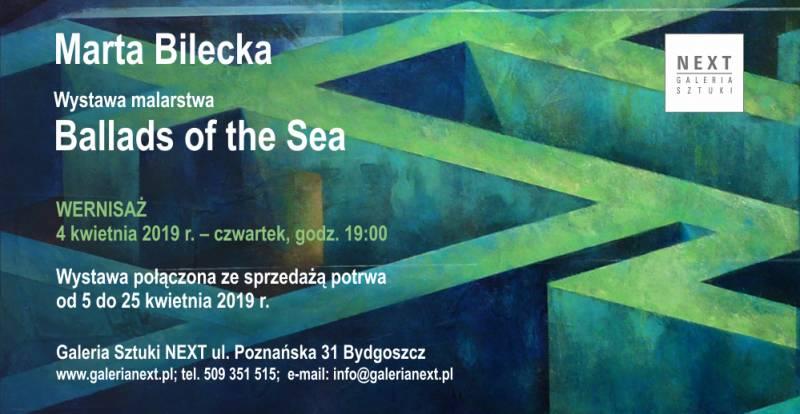 Wernisaż wystawy Marty Bileckiej ?Ballads of the Sea?