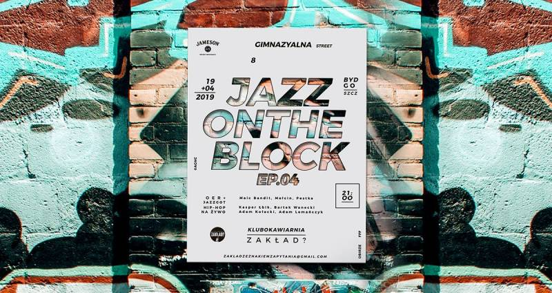 Jazz on the block ep. 04