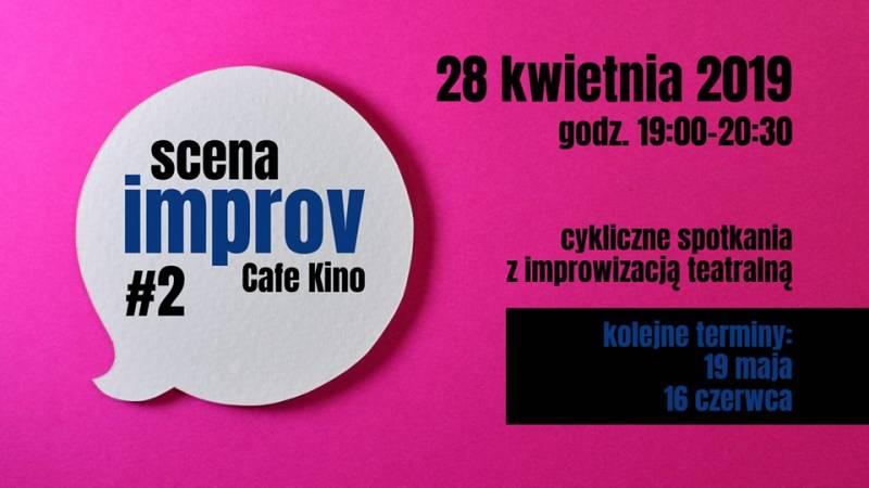 Scena Improv Cafe Kino #2