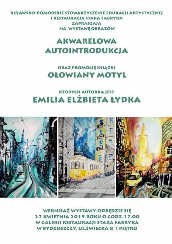 Wystawa obrazów, premiera książki Emilia Elżbieta Łydka