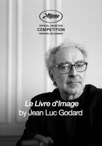 Jean-Luc Godard. Imaginacje, reż. Jean-Luc Godard