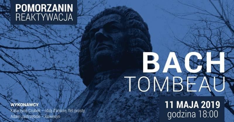 Koncert w Pomorzaninie: Bach Tombeau