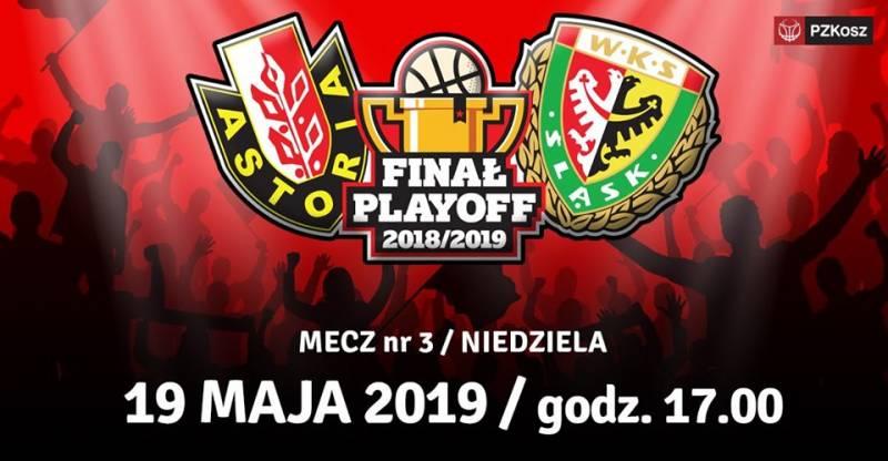 FINAŁ Enea Astoria Bydgoszcz - WKS Śląsk Wrocław