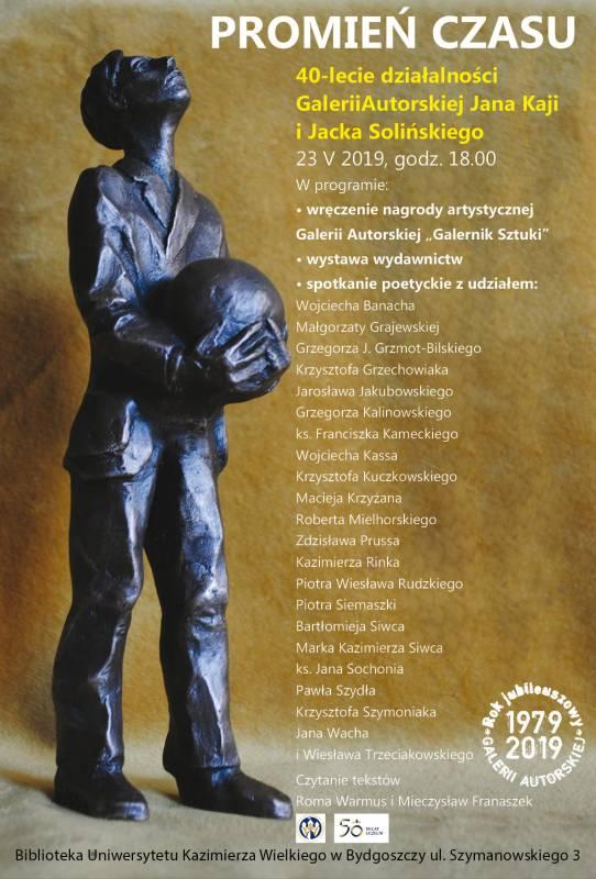 Promień czasu 1979- 2019 - 40-lecie działalności Galerii Autorskiej Jana Kaji i Jacka Solińskiego
