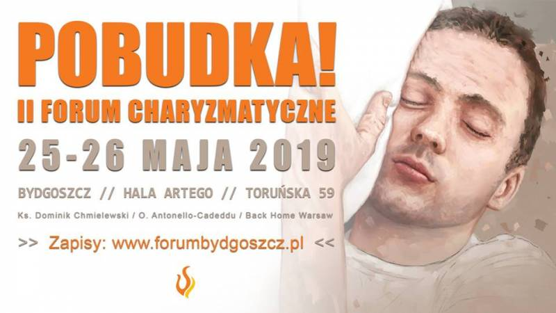 Pobudka! - II Forum Charyzmatyczne