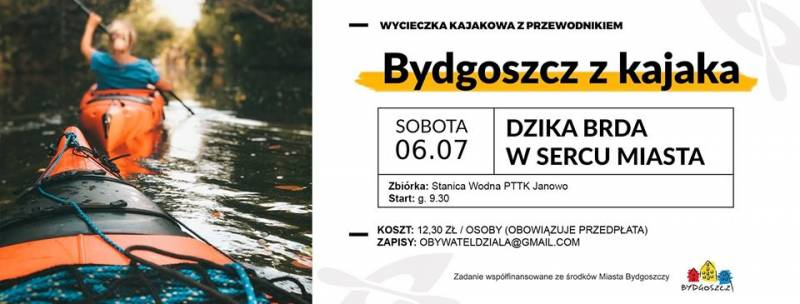 Bydgoszcz z kajaka - Dzika Brda w sercu miasta