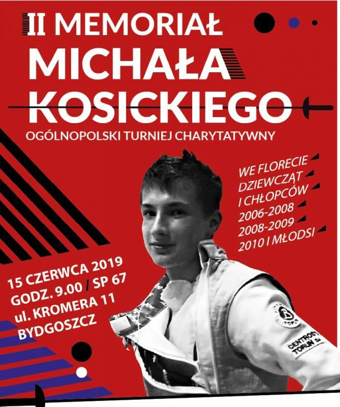 II Memoriał Michała Kosickiego - Ogólnopolski Turniej Charytatywny