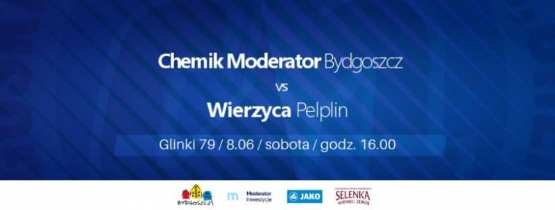 Chemik Moderator Bydgoszcz - Wierzyca Pelplin