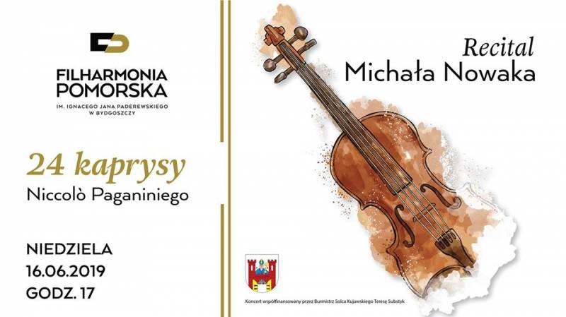 Recital skrzypcowy Michała Nowaka - 24 Kaprysy Paganiniego