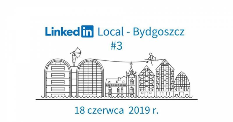 LinkedIn Local Bydgoszcz #3