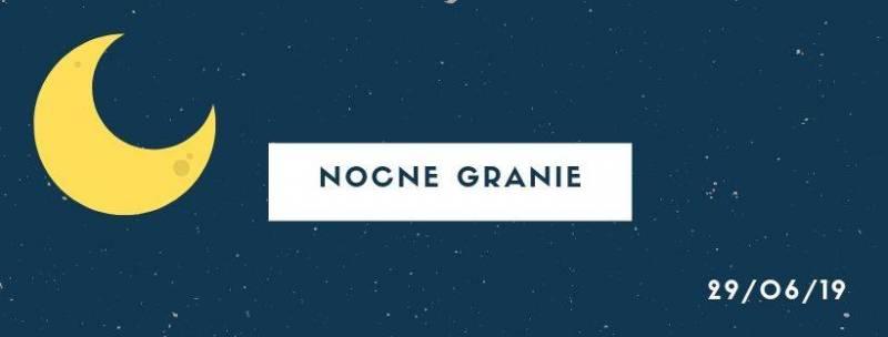 NOCNE Granie / Maraton improwizowany