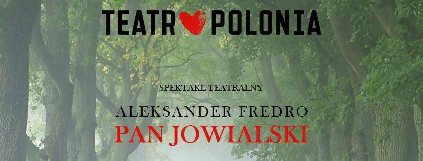 Pan Jowialski - spektakl Teatru Polonia