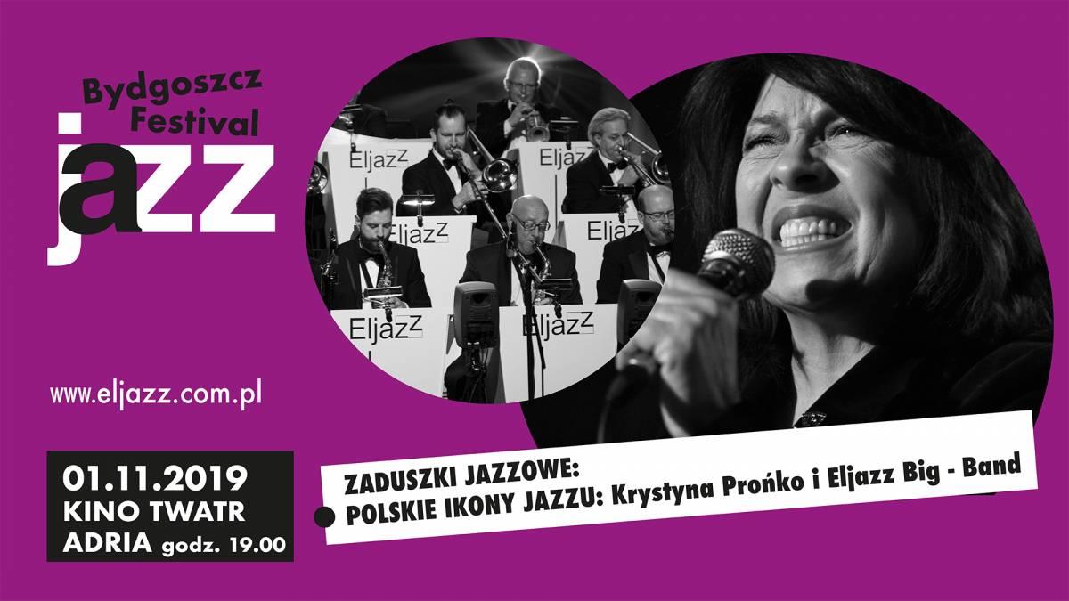 17 Bydgoszcz Jazz Festival - ZADUSZKI JAZZOWE