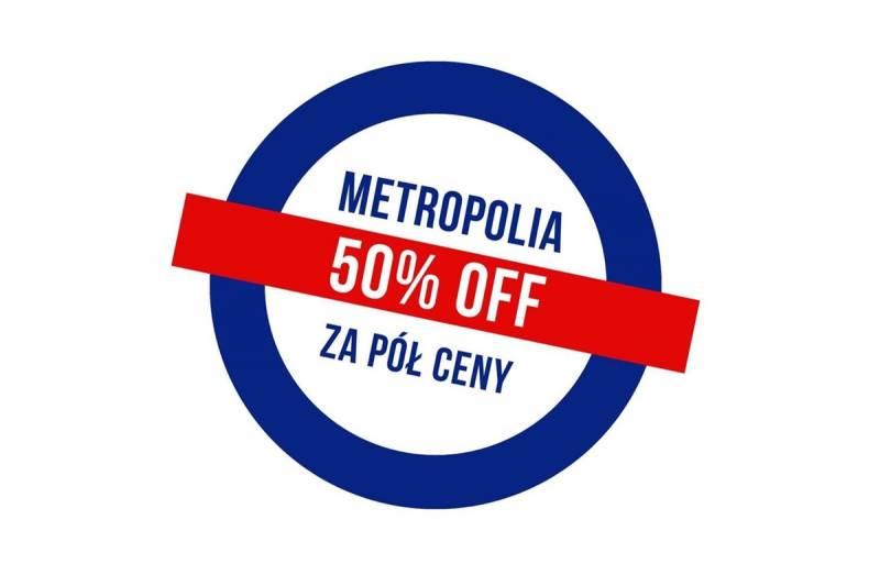 Metropolia za pół ceny