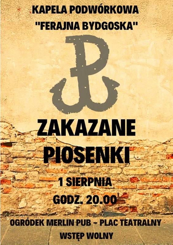 Zakazane Piosenki - koncert w 75. rocznicę wybuchu Powstania Warszawskiego