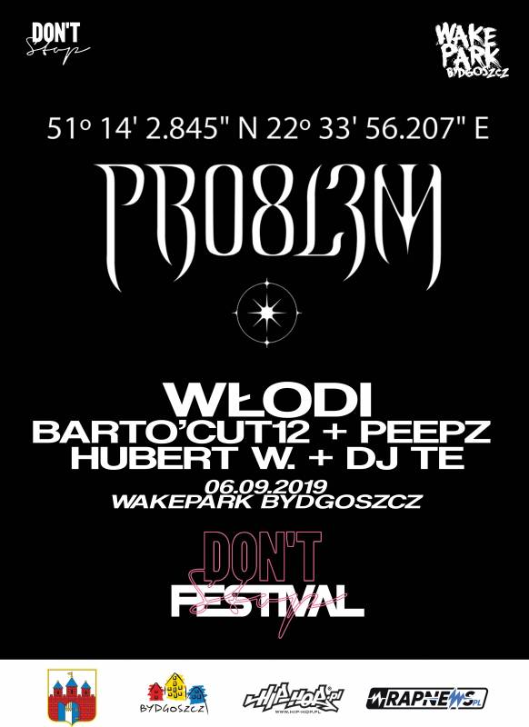 Pro8l3m x Włodi /// Dont Stop Festival