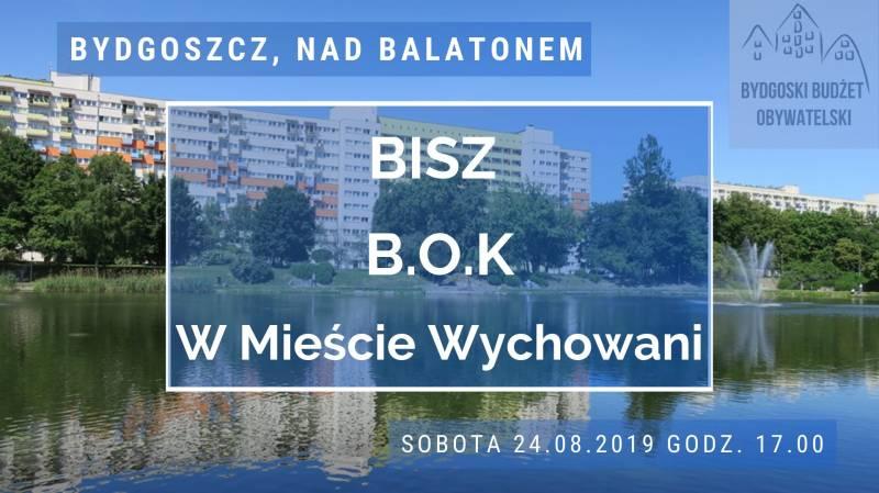 Koncert nad Balatonem: Bisz & B.O.K oraz W Mieście Wychowani