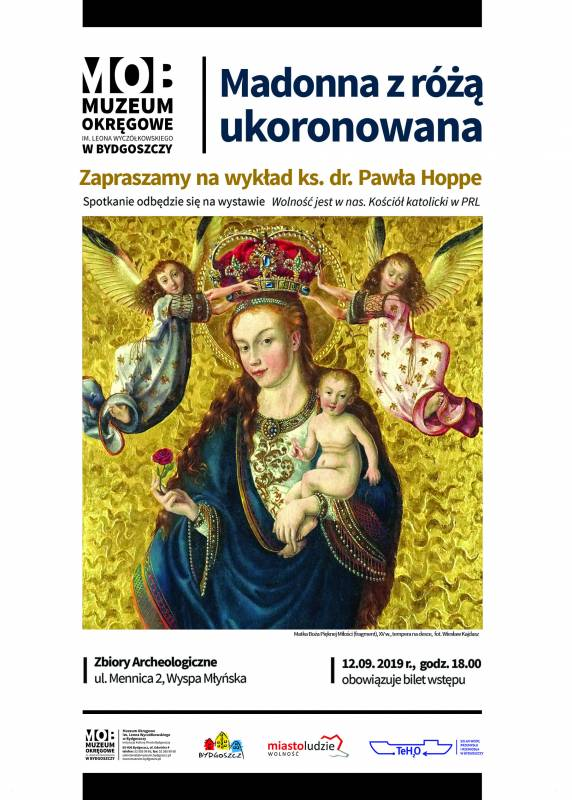 Madonna z różą ukoronowana - wykład na wystawie: Wolność jest w nas. Kościół katolicki w PRL