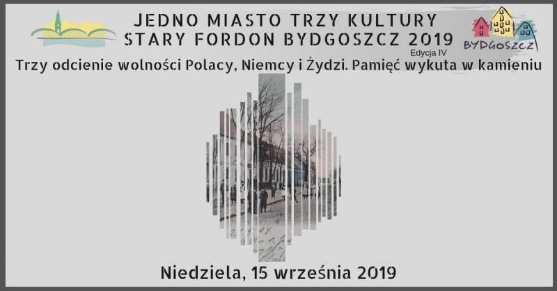 Jedno Miasto Trzy Kultury Stary Fordon Bydgoszcz 2019
