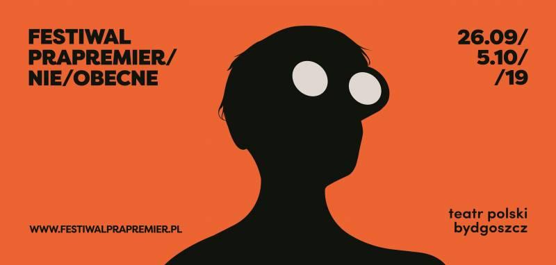 Festiwal Prapremier 2019/Nie/obecne - Rewolucja, której nie było