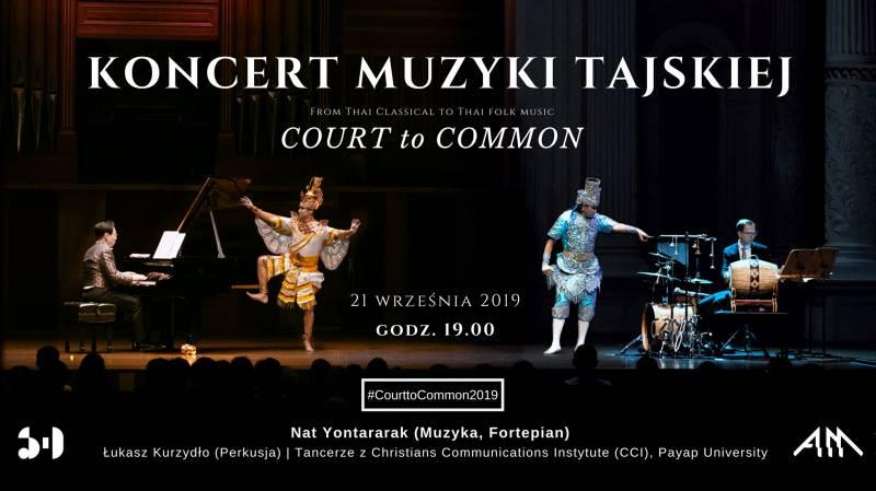 Koncert Muzyki Tajskiej Court to Common