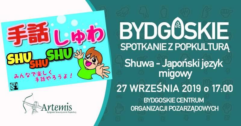 Shuwa: japoński język migowy - Bydgoskie Spotkanie z Popkulturą