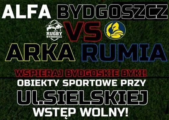 Rugby: ALFA Bydgoszcz - ARKA Rumia