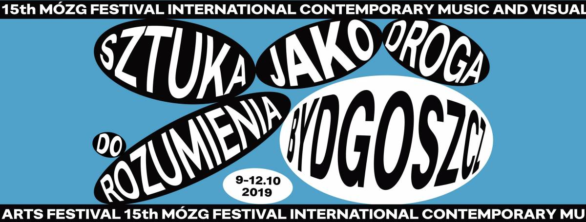 15th MÓZG Festival Bydgoszcz