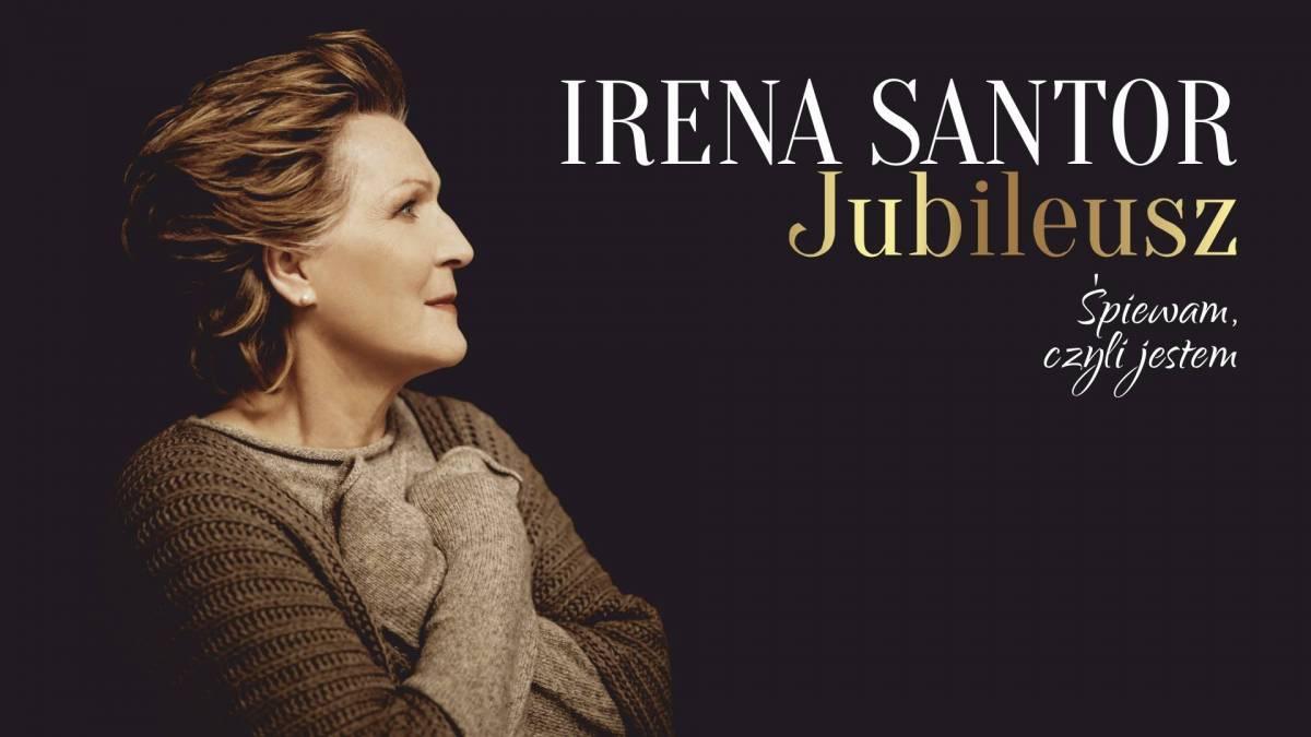 Irena Santor Bydgoszcz Jubileusz. Śpiewam, czyli jestem