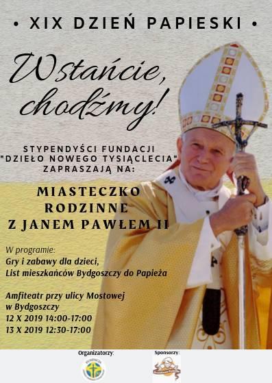 Wstańcie, chodźmy! - XIX Dzień Papieski w Bydgoszczy